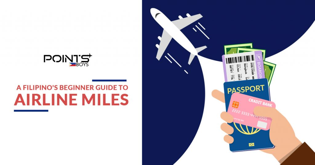 A Filipino's Beginner Guide to Airline Miles