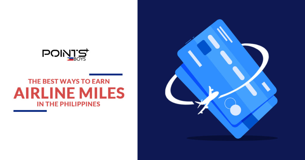 FB- The Best Ways to Earn Airline Miles in the Philippines