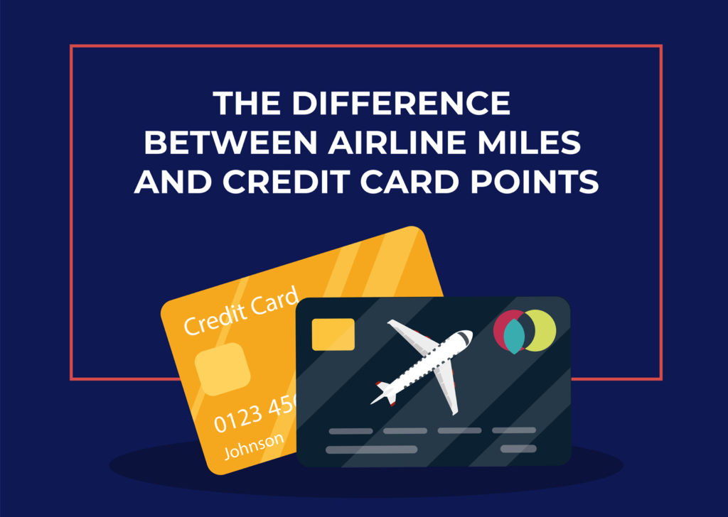 The difference between airline miles and credit card points?