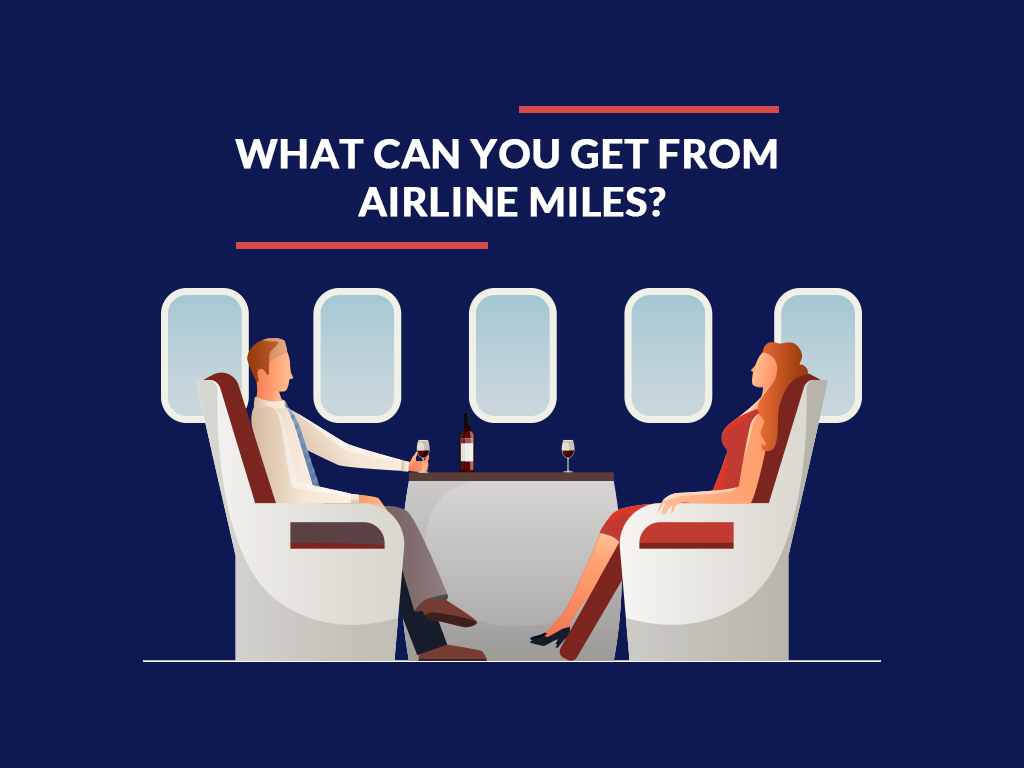 What Can You Get from Airline Miles?