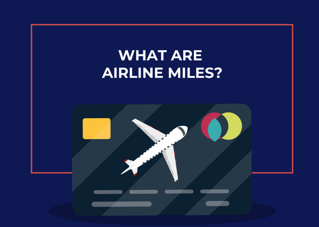 What are airline miles