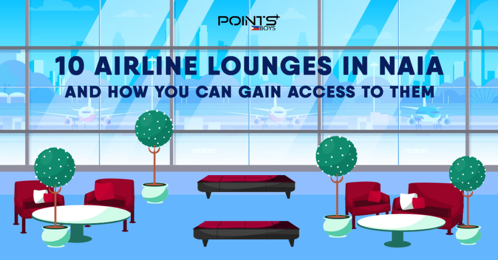 10 Airline Lounges in NAIA and How You Can Gain Access To Them