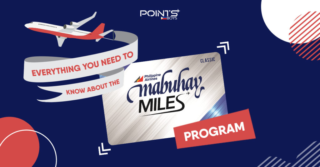 Everything You Need To Know About Mabuhay Miles Program