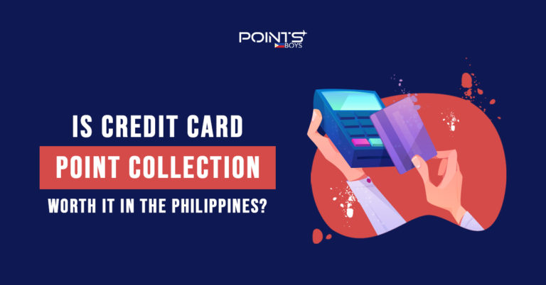 Is-Credit-Card-Point-Collection-Worth-it-in-the-Philippines