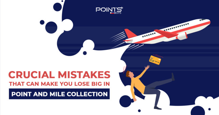 Crucial-Mistakes-That-Can-Make-You-Lose-Big-in-Point-and-Mile-Collection